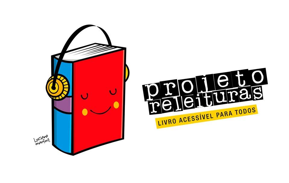 Projeto Releituras – Livro Acessível  faz chamada para voluntários